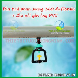 Đầu béc tưới phun sương tròn 360 độ gắn ống cứng PVC Florain