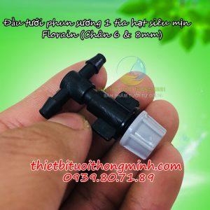 Béc tưới phun sương 1 tia hạt siêu mịn chân tê 6mm và 8mm Florain