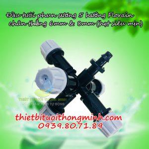 Đầu béc tưới phun sương 5 cửa hạt mịn chân thẳng 6mm và 8mm Florain