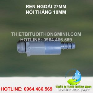 Ren ngoài 27mm nối thẳng ống 10mm