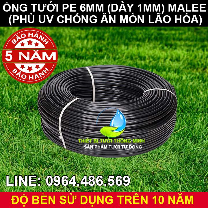 Ống pe 6mm tưới cây malee thái lan