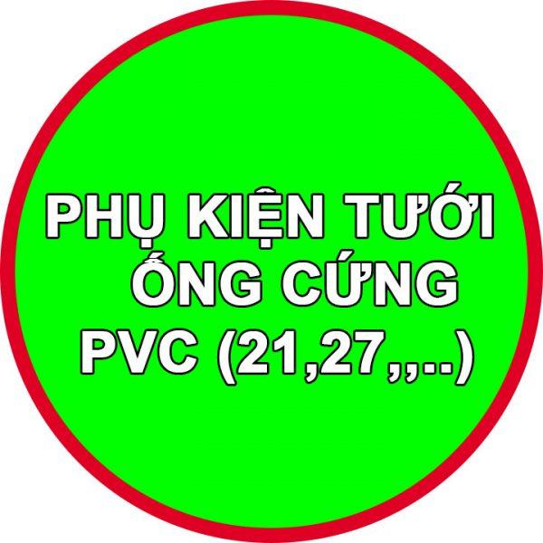 Phụ kiện ống cứng PVC