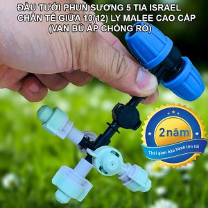 Đầu tưới lan phun sương israel 5 tia chân ống 10 12ly cao cấp